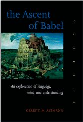 The Ascent of BabelAn Exploration of Language, Mind, and Understanding