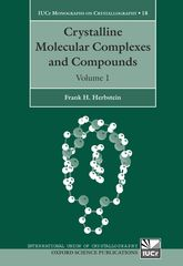 Crystalline Molecular Complexes and CompoundsStructures and Principles