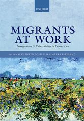 Migrants at WorkImmigration and Vulnerability in Labour Law