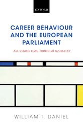 Career Behaviour and the European ParliamentAll Roads Lead Through Brussels?