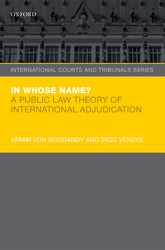 In Whose Name?A Public Law Theory of International Adjudication