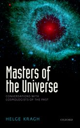 Masters of the UniverseConversations with Cosmologists of the Past