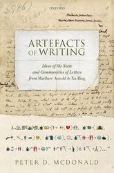 Artefacts of Writing: Ideas of the State and Communities of Letters from Matthew Arnold to Xu Bing