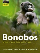 BonobosUnique in Mind, Brain, and Behavior