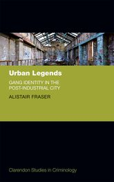 Urban LegendsGang Identity in the Post-Industrial City