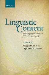 Linguistic ContentNew Essays on the History of Philosophy of Language