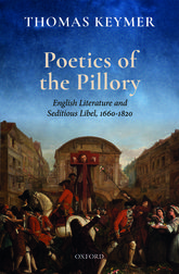 Poetics of the Pillory: English Literature and Seditious Libel, 1660-1820