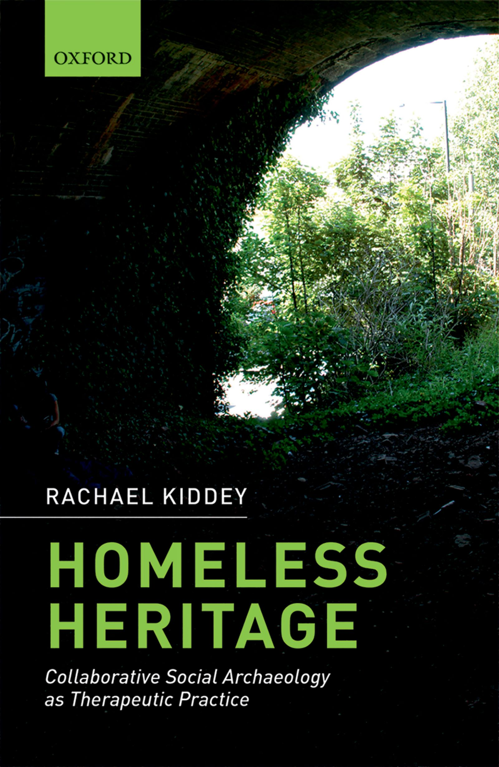 Homeless HeritageCollaborative Social Archaeology as Therapeutic Practice