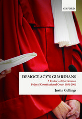 Democracy's GuardiansA History of the German Federal Constitutional Court, 1951–2001