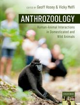 AnthrozoologyHuman-Animal Interactions in Domesticated and Wild Animals