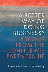 A Better Way of Doing Business?Lessons from The John Lewis Partnership