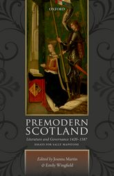 Premodern ScotlandLiterature and Governance 1420-1587