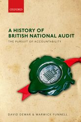 A History of British National AuditThe Pursuit of Accountability