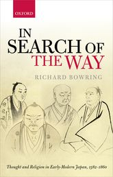 In Search of the WayThought and Religion in Early-Modern Japan, 1582-1860