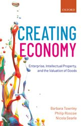 Creating EconomyEnterprise, Intellectual Property, and the Valuation of Goods