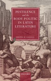 Pestilence and the Body Politic in Latin Literature