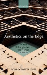 Aesthetics on the EdgeWhere Philosophy Meets the Human Sciences