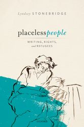 Placeless PeopleWritings, Rights, and Refugees