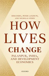 How Lives Change: Palanpur, India, and Development Economics