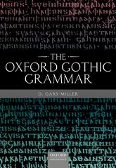 The Oxford Gothic Grammar