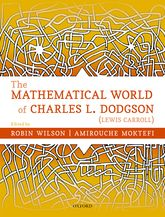 The Mathematical World of Charles L. Dodgson (Lewis Carroll)