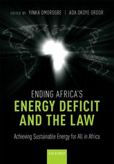 Ending Africa's Energy Deficit and the LawAchieving Sustainable Energy for All in Africa