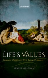 Life's Values: Pleasure, Happiness, Well-Being, and Meaning