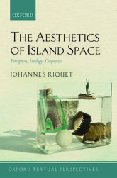 The Aesthetics of Island SpacePerception, Ideology, Geopoetics