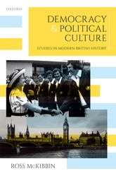 Democracy and Political CultureStudies in Modern British History