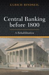 Central Banking before 1800A Rehabilitation