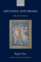 Apuleius and DramaThe Ass on Stage