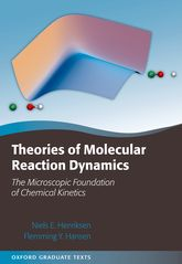 Theories of Molecular Reaction DynamicsThe Microscopic Foundation of Chemical Kinetics