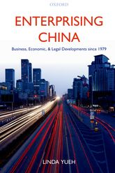 Enterprising ChinaBusiness, Economic, and Legal Developments since 1979