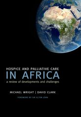 Hospice and Palliative Care in AfricaA Review of Developments and Challenges