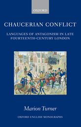 Chaucerian ConflictLanguages of Antagonism in Late Fourteenth-Century London