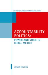 Accountability PoliticsPower and Voice in Rural Mexico