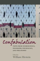ConfabulationViews from Neuroscience, Psychiatry, Psychology and Philosophy