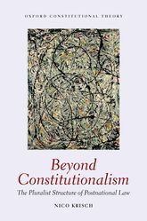 Beyond ConstitutionalismThe Pluralist Structure of Postnational Law