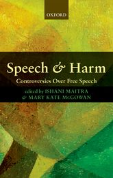 Speech and HarmControversies Over Free Speech