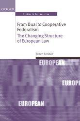 From Dual to Cooperative Federalism: The Changing Structure of European Law