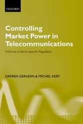 Controlling Market Power in TelecommunicationsAntitrust vs. Sector-Specific Regulation