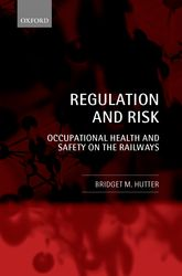 Regulation and RiskOccupational Health and Safety on the Railways