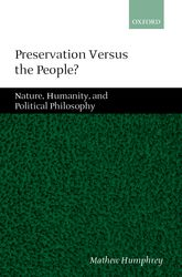 Preservation Versus the People?: Nature, Humanity, and Political Philosophy