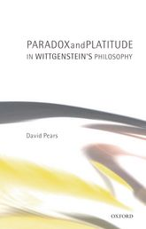 Paradox and Platitude in Wittgenstein's Philosophy