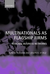 Multinationals as Flagship FirmsRegional Business Networks