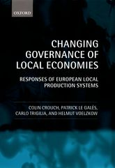 Changing Governance of Local EconomiesResponses of European Local Production Systems