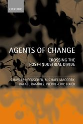 Agents of ChangeCrossing the Post-Industrial Divide