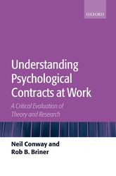 Understanding Psychological Contracts at WorkA Critical Evaluation of Theory and Research