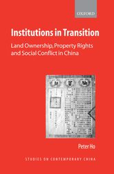 Institutions in Transition: Land Ownership, Property Rights and Social Conflict in China