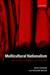 Multicultural Nationalism: Islamophobia, Anglophobia, and Devolution